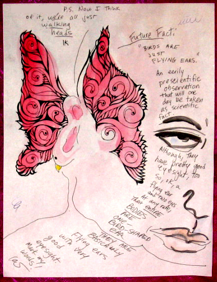 Letter To Mr  E: Birds Are  Ears (with TinaOppenheimer Wings):pen, ink, watercolors; nov08