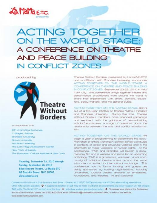 ACTING TOGETHER ON THE WORLD STAGE: A CONFERENCE ON THEATRE AND PEACE BUILDING IN CONFLICT ZONES - LA MAMA - SEPT 23-26