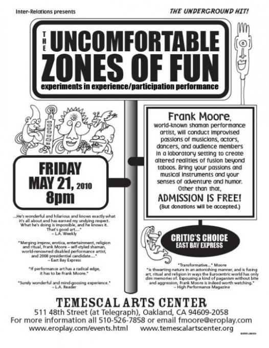 THE UNCOMFORTABLE ZONES OF FUN, May 21, 2010